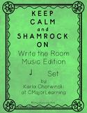 Keep Calm and Shamrock On! Write the Room Music Edition ha