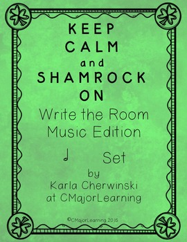 Keep Calm and Shamrock On! Write the Room Music Edition ha