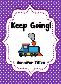 Keep Going! Literacy Unit and Literacy Centers