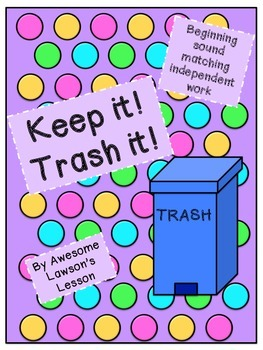 Keep It! Trash it! ~ Beginning Sounds