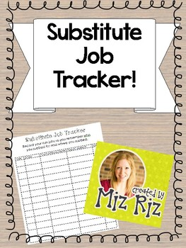 Keep Record of Your Substitute Jobs!