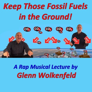 Keep Those Fossil Fuels in the Ground!