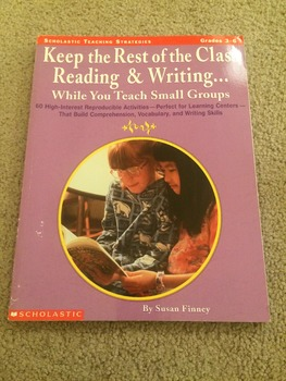 Keep the Rest of the Class Reading & Writing... While You