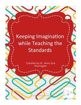 Keeping Imagination while Teaching the Standards Lesson Pl