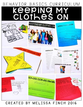 Keeping My Clothes On- Behavior Basics Program for Special