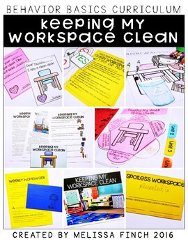 Keeping My Workspace Clean- Behavior Basics Program for Sp