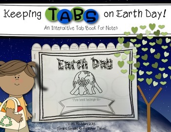 Keeping Tabs on Earth Day {Interactive Tab Book for Notes}