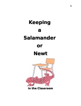 Keeping a Salamander or Newt in the Classroom
