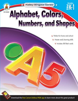 Kelley Wingate Alphabet, Colors, Numbers and Shapes Grades