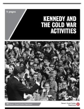 Kennedy and the Cold War Activities