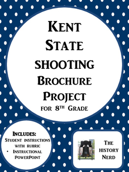 Kent State Shooting Brochure Project for 8th Grade