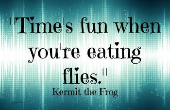 Kermit- Fun  11x17 Classroom Poster Character Ed Photo