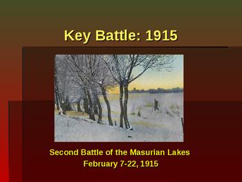 World War I - Key Battles - 1915 - Second Battle of Masuri