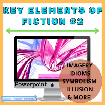 Key Elements of Fiction #2 Powerpoint