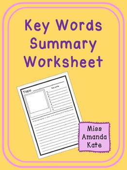 Key Words Summary Worksheet
