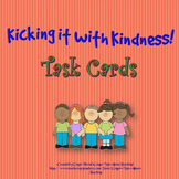 Kicking It With Kindness