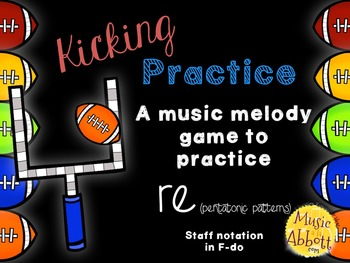 Kicking Practice: Field Goal Inspired Melodic Practice, re
