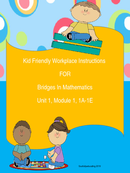 Kid Friendly Instructions for Bridges In Mathematics Work Places