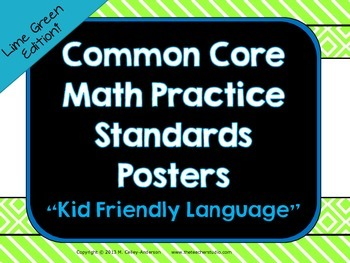 """""""Kid Friendly"""" Math Practice Standards Posters """"Lime"""""""