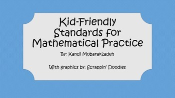 Kid-Friendly Standards for Mathematical Practice