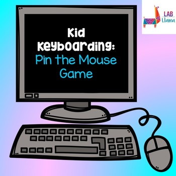 """Kid Keyboarding: """"Pin the Mouse"""" Game"""