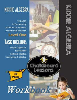 Kiddie Algebra Learning Activities - Level One 52 Pages w/