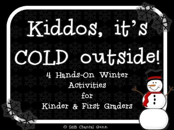 Kiddos, it's COLD Outside! (4 Hands-On Winter Activities f