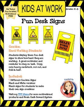 Kids at Work Desk Signs - Encourage Positive Behavior and