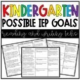 Kinder ELA TEKS with Possible IEP Goals