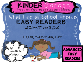 Kinder Garden: Level: Advanced - What I do at School Easy Readers