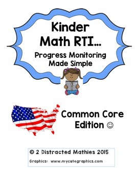 Kinder Progress Monitoring Pack:  Common Core Edition