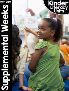 KinderLiteracy Unit Eight: Supplemental Units
