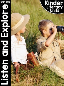 KinderLiteracy Unit One: Listen and Explore