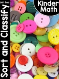 KinderMath Unit Two: Sort and Classify