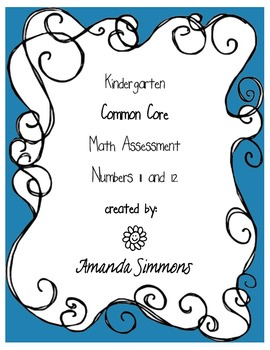 Kindergarden Common Core Math Numbers 11 and 12 Assessment