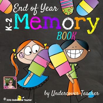 Kindergarten, 1st, & 2nd Grade End of Year Memory Book {No Prep}