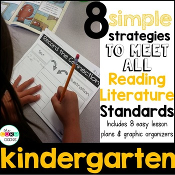 Kindergarten: 8 Simple Reading Literature Strategies to Me