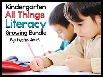 Kindergarten- ALL Things Literacy {A Never Ending Bundle}