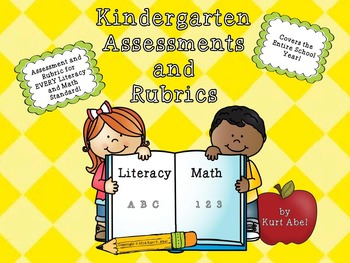 Kindergarten Assessments and Rubrics for ELA (Literacy) and Math