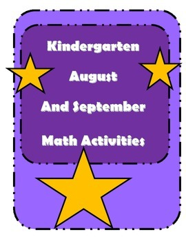 Kindergarten August And September Math Activities