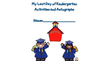 Kindergarten Autographs and Memories