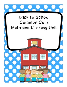 Kindergarten Back to School Common Core Math and Literacy