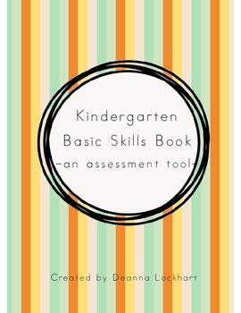 Kindergarten Basic Skills Book -an assessment tool-