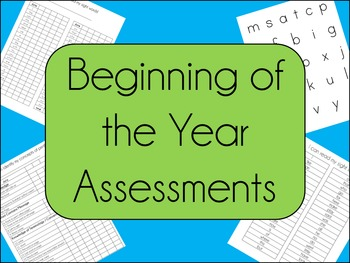 Kindergarten Beginning Year Assessments
