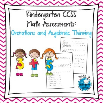 Kindergarten CCSS Math Assessments: Operations and Algebra