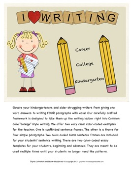"Kindergarten, ""College"", and ""Career"" Writing Frame"
