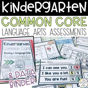 Kindergarten ELA Common Core Assessments PLUS Common Core