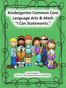 "Kindergarten Common Core Language Arts and Math ""I Can Sta"