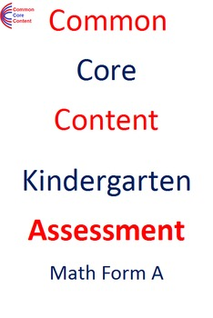 Kindergarten Common Core Math Assessment Form A