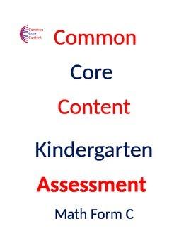 Kindergarten Common Core Math Assessment Form C
